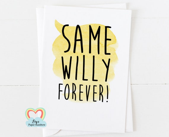 funny engagement card, rude engagement card, rude wedding card, gay wedding card, gay engagement card, same willy forever