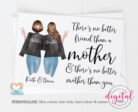 there's no better friend than a mother printable custom mum birthday card mom and daughter card diy mom quote digital pdf mother's day card