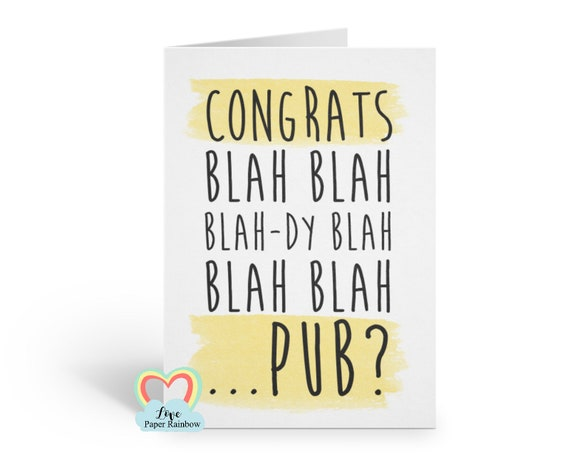 well done card, congrats card, congratulations card, funny congrats card, funny congratulations card, funny well done card, pub