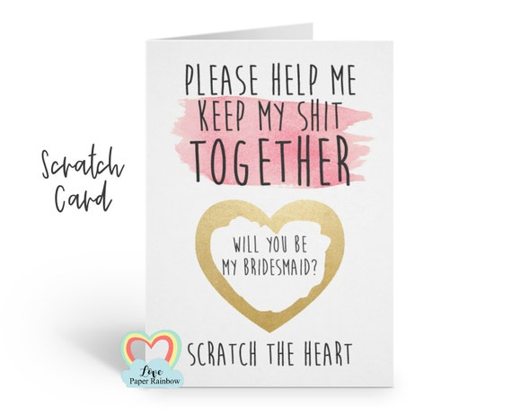 funny maid of honour card bridesmaid proposal will you be my bridesmaid scratch card please help me to keep my shit together scratch off