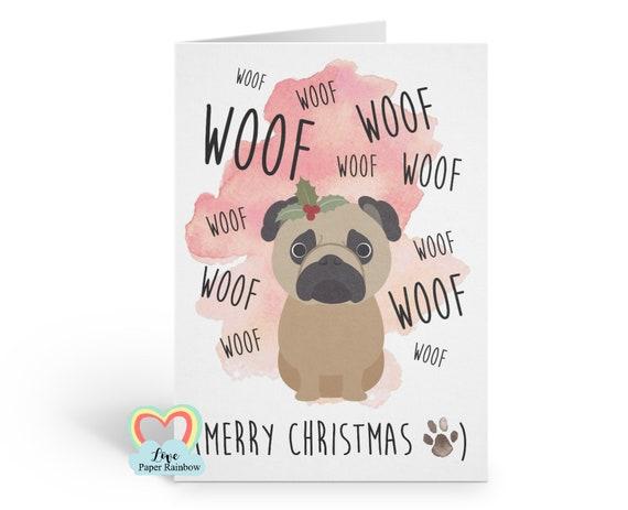pug christmas card, dog christmas card, funny christmas card, woof christmas card, merry christmas from the dog, love paper rainbow