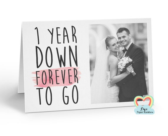personalised 1st anniversary card, 1 year down forever to go, 1st wedding anniversary, love paper rainbow, anniversary photo card