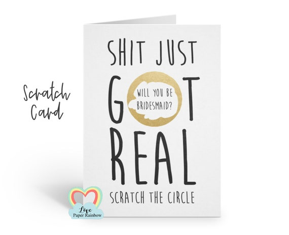 shit just got real funny bridesmaid scratch card will you be my maid of honour scratch off proposal love paper rainbow chief bridesmaid