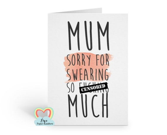 funny mother's day card, rude mother's day card, swearing mother's day card, sorry for swearing too much
