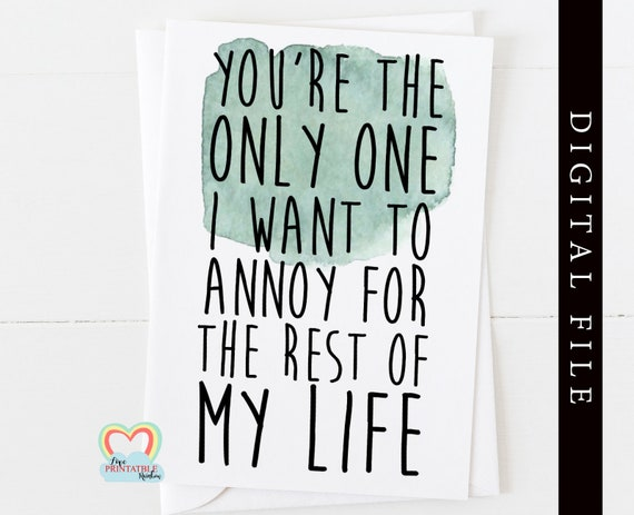 funny anniversary card for him printable boyfriend card download brother birthday card digital annoying card valentine card printable