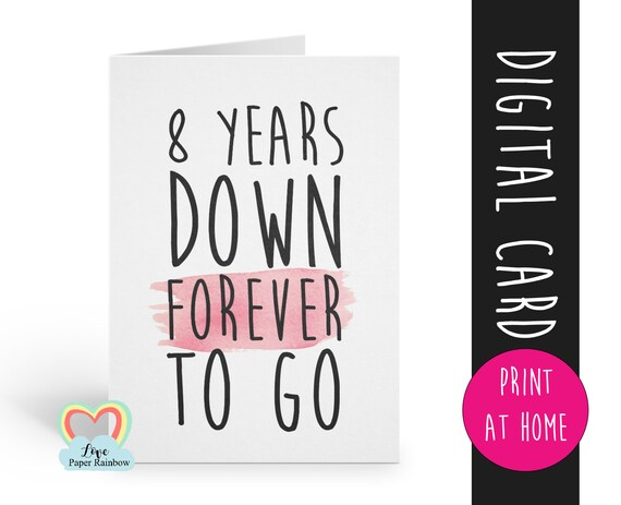 PRINTABLE 8th anniversary card template 8 years down forever to go print at home instant download love paper rainbow digital card