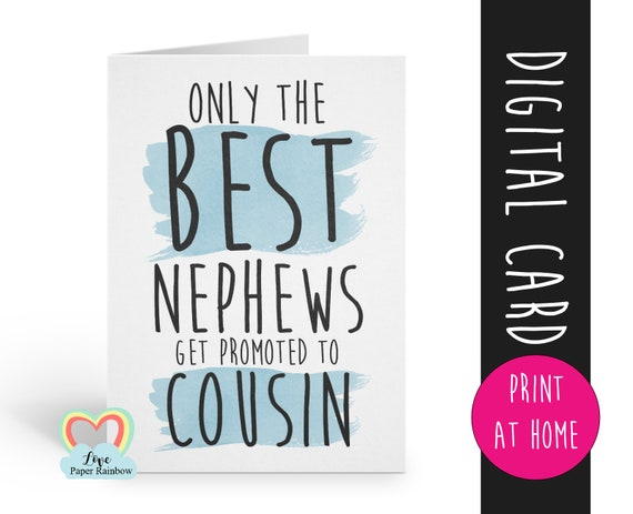only the best nephews get promoted to cousin, pregnancy announcement printable, you're going to be a cousin, instant download