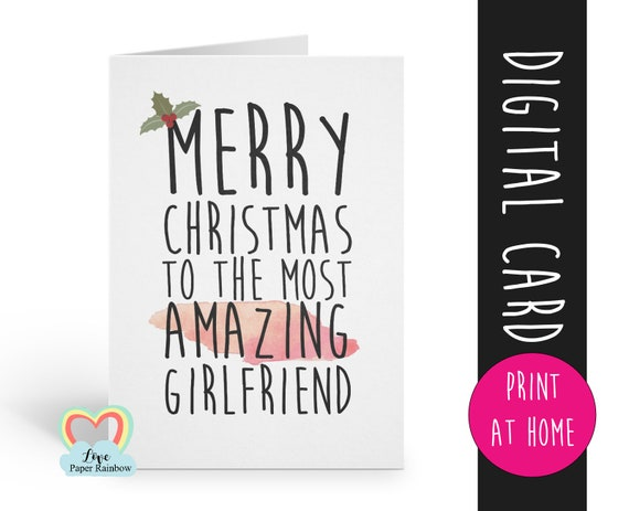 PRINTABLE girlfriend christmas card, amazing girlfriend christmas card, merry christmas girlfriend, digital christmas card girlfriend
