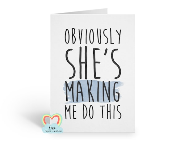 will you be my best man card, obviously she's making me do this, will you be my groomsman card, funny best man card, funny groomsman card