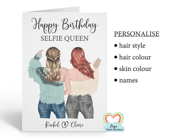 selfie queen birthday card, selfie birthday card, best friend birthday card, personalised best friend birthday card, friend birthday card