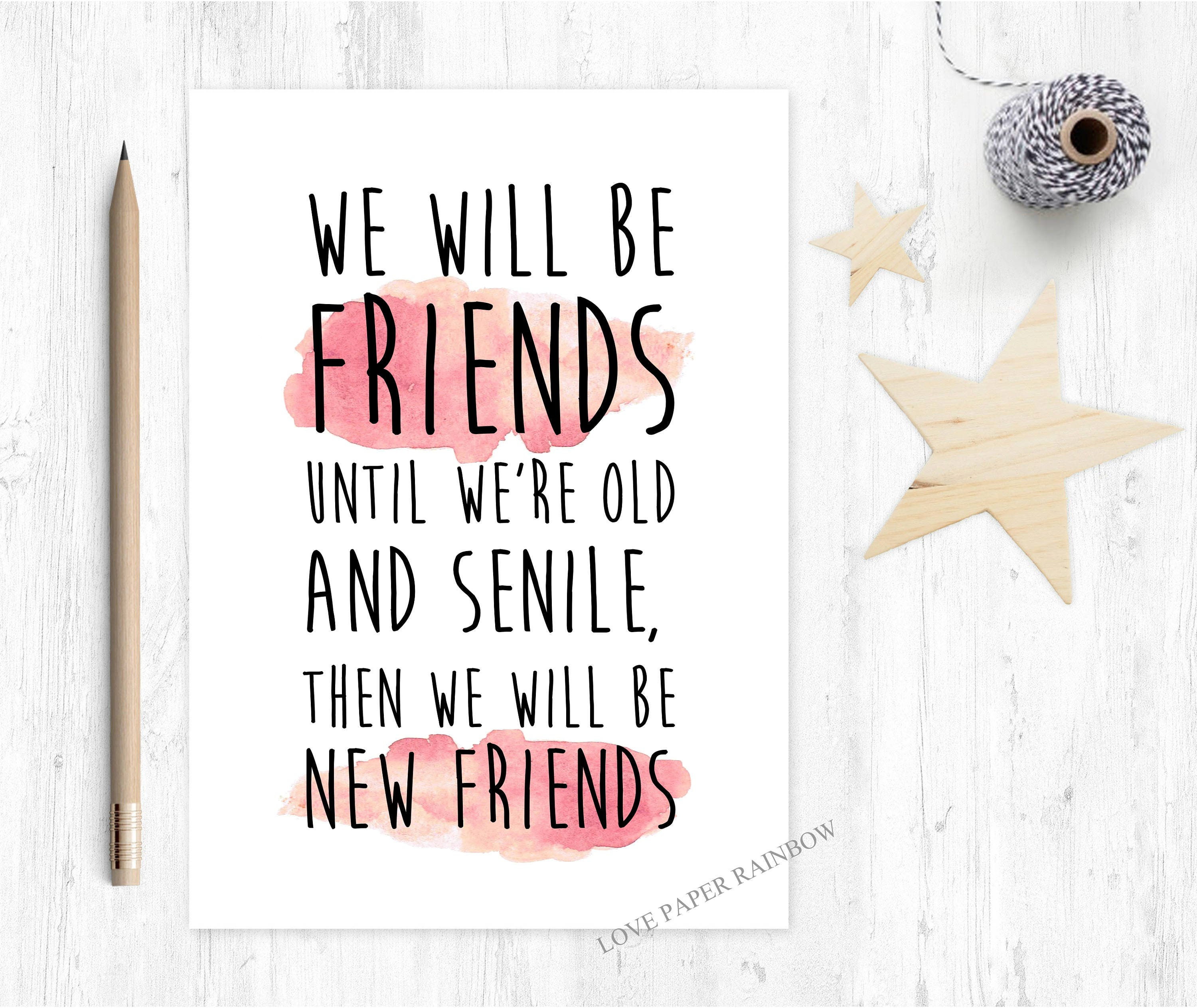 Funny Friendship Card Funny Best Friend Card Old And Senile