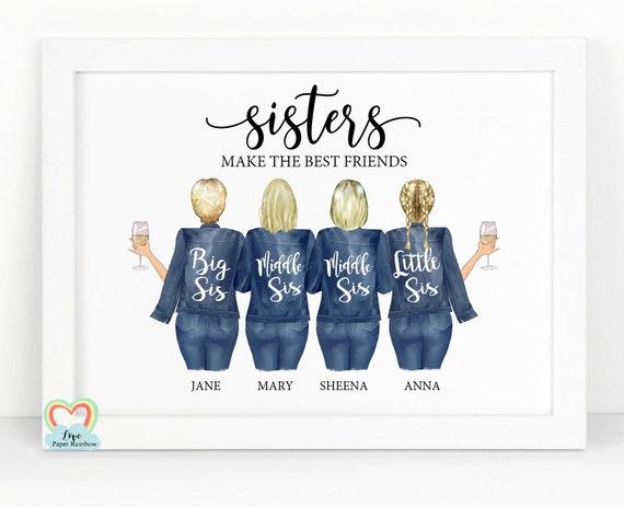 4 sisters print, sister birthday gift, sisters make the best friends, big sis little sis, sisters drinking wine, sister christmas gift
