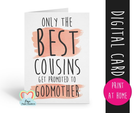 godmother proposal printable, will you be my godmother download, godmother card printable, only the best cousins get promoted to godmother