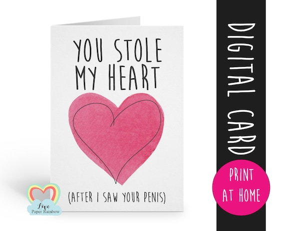 rude valentine card printable you stole my heart after I saw your penis naughty card for husband boyfriend gay anniversary instant download