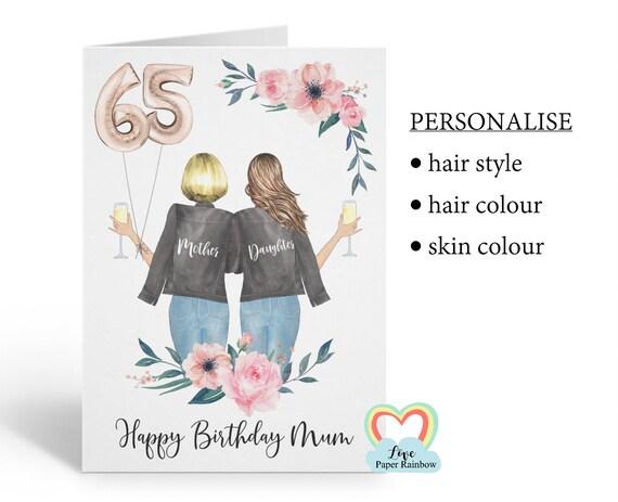 mum 65th birthday card, personalised mum birthday card, mother and daughter birthday card, mother birthday card, floral mum birthday card