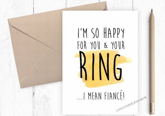 funny engagement card, engagement card, engagement ring, i'm so happy for you