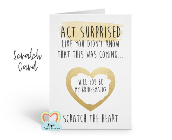 funny bridesmaid scratch card be my bridesmaid proposal funny maid of honour card act surprised like you didn't know this was coming