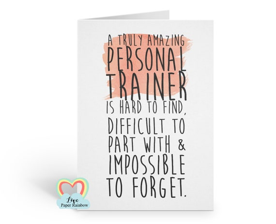 personal trainer | personal trainer retirement card | personal trainer thank you card | hard to find | difficult to part with | goodbye
