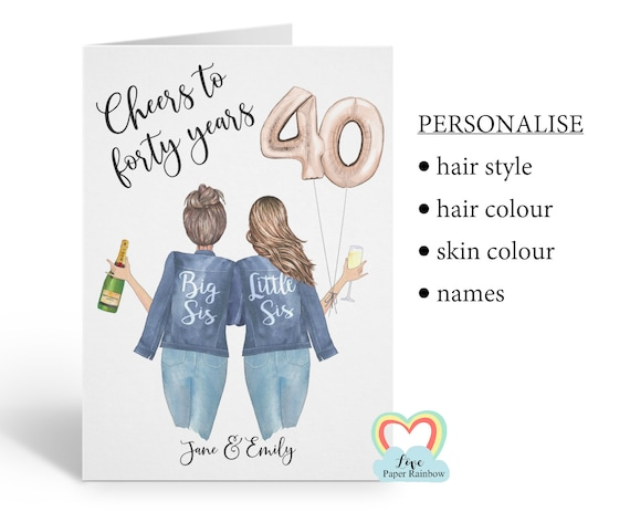 sister 40th birthday card, personalised 40th birthday card, cheers to 40 years, personalised sister birthday card, big sis little sis