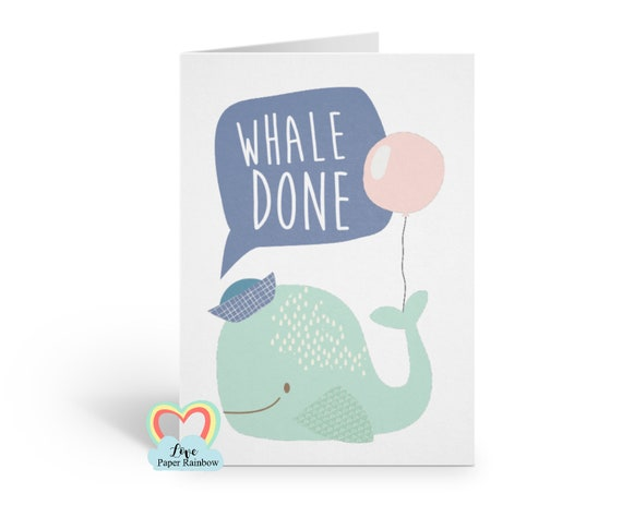 well done card, congrats card, pun card, whale done, kids congratulations card, graduation card, new job card, whale card