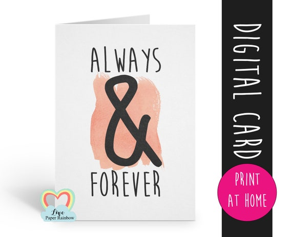 PRINTABLE anniversary card, PRINTABLE valentines card, 1st wedding anniversary card, always and forever, happy anniversary card, 2nd
