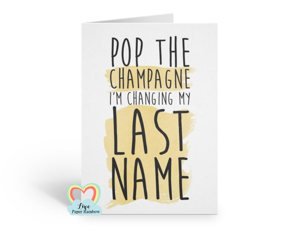will you be my bridesmaid card, funny bridesmaid card, pop the champagne I'm changing my last name, bridesmaid proposal, maid of honour card