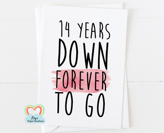 14th anniversary card, 14th wedding anniversary card, 14 years down forever to go, valentines card, romantic card, lesbian valentines card