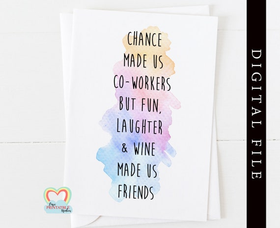 coworker card instant download   funny quote   chance made us co workers   thank you   card for friend   wine made us friends   printable