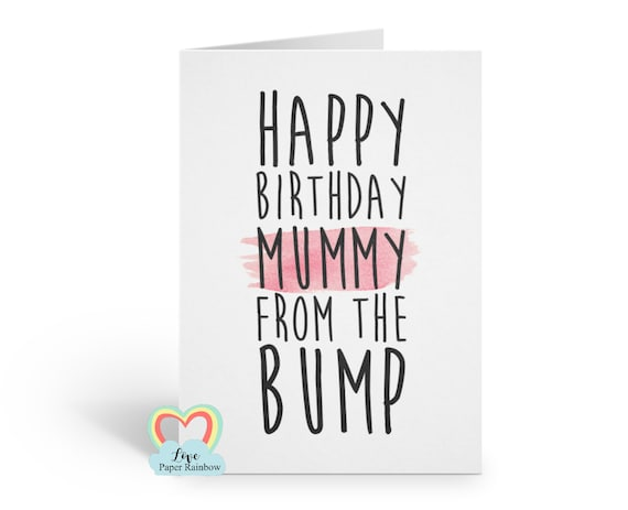 happy birthday mummy from the bump, mummy birthday card from bump, love from the bump, cute mummy birthday card