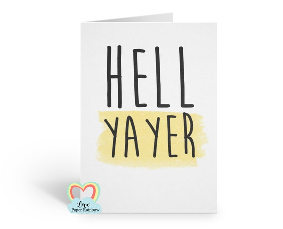 well done card, congrats card, congratulations card, funny congrats card, hell yayer, graduation card, exams card, new job,