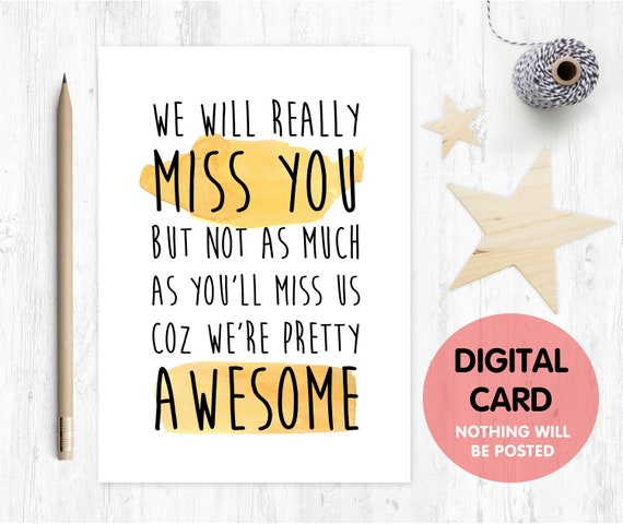 coworker leaving card printable funny colleague retirement card we will miss you job promotion moving house emigrating awesome