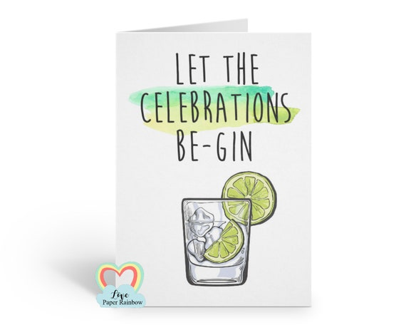 gin birthday card, alcohol birthday card, let the celebrations be gin, funny birthday card, anniversary card, congratulations card, gin card