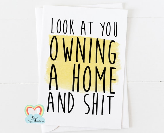 home owner card, new home card, moving house card, 1st home card, first home card, funny first home card, funny 1st home card