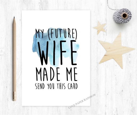 funny best man card, funny will you be my best man, funny will you be my groomsman, my future wife made me send this card