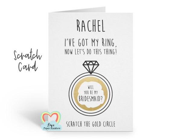 funny bridesmaid card | bridesmaid scratch card | will you be my bridesmaid | maid of honour | I've got my ring | personalised | reveal