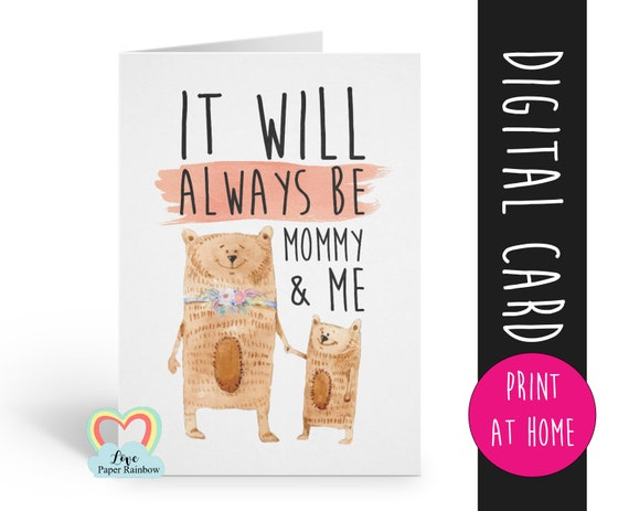 printable mother's day card printable 1st mother's day card digital download it will always be mommy and me cute mom birthday card