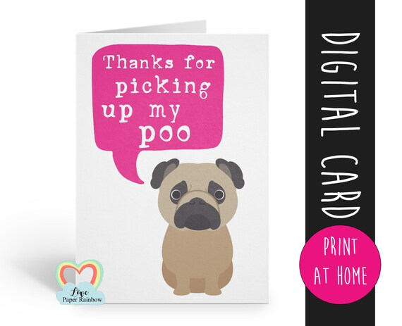 pug card, pug birthday card, pug mother's day card, pug father's day card, thanks for pickng up my poo, card from the dog, funny pug card