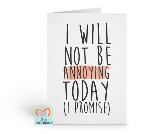 funny brother birthday card sister I will not be annoying today I promise mother's day card funny birthday card