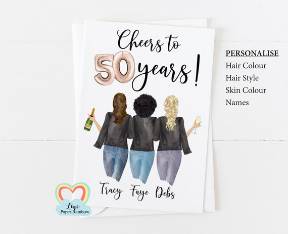 best friend 50th birthday card, personalised 50th birthday card, cheers to 50 years, personalised best friend birthday card, 3 best friends