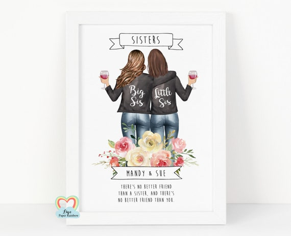 sister birthday gift personalised sister print big sister birthday gift sister framed print big sis little sis there's no better friend