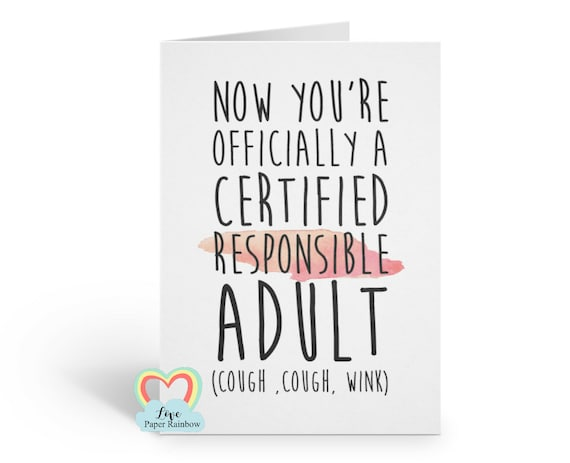 18th birthday card, funny 18th birthday card, certified responsible adult, 21st birthday card, funny 21st card, sarcastic birthday card