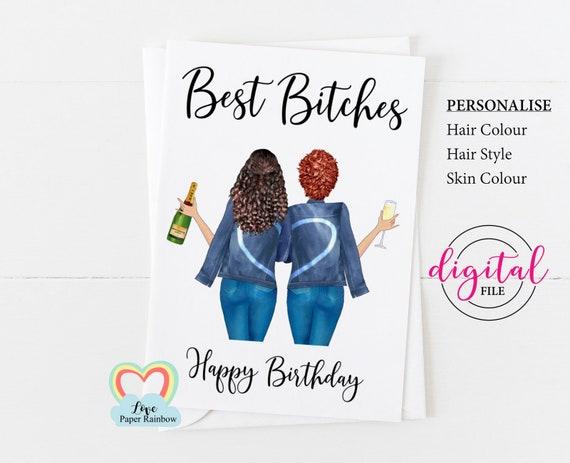 best bitches birthday card printable personalized birthday card digital download best friend birthday card diy happy birthday sister