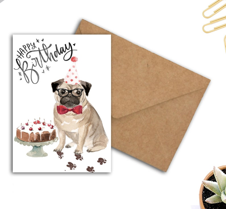Pug Birthday Card For Dog Lovers Owners Quirky With