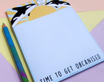 Whale Notepad, List Pad, Time to get Orcanised Notepad, Organised, To Do List, Tear off pad, Desk pad, Orca, Pun, Organisation, Stationery