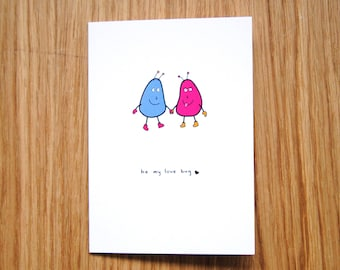 SALE * Be My Love Bug // Valentines Card // Anniversary Card // Love Card // Card for Him Her Boyfriend Girlfriend Partner Wife