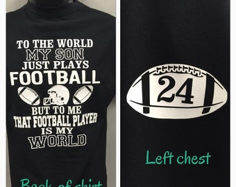 85219c7b317 football mom shirt that football player is my world my son plays football  shirt new personalized with your number