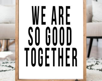 We Are So Good Together *READ ITEM DETAILS*