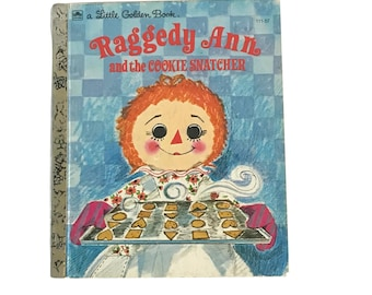Vintage Raggedy Ann and the Cookie Snatcher Little Golden Book 1972