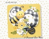 Metal Wreath Sign Have A Sweet Day Bee 6x6 or 8x8 Adhesive Mounts Included
