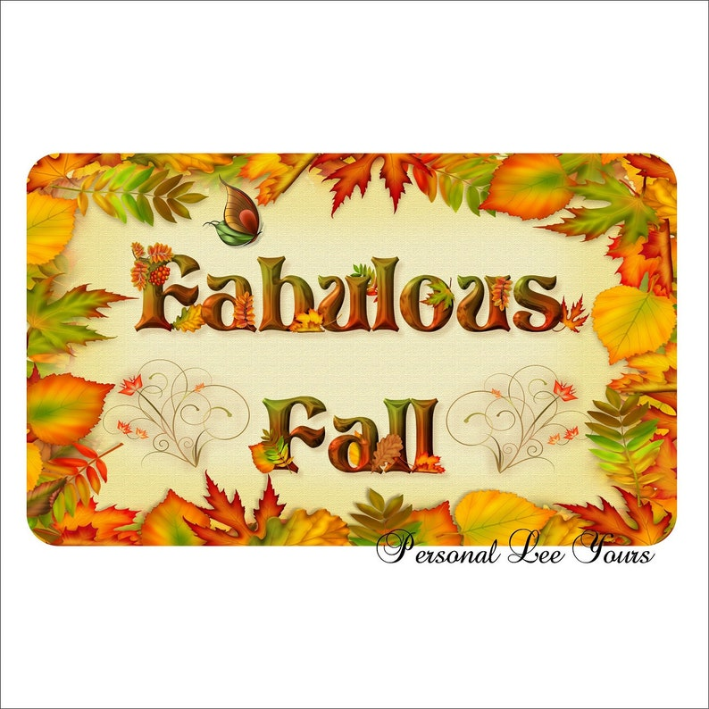 Lightweight Metal Wreath Sign Fabulous Fall 3 Sizes Adhesive Mounts Included